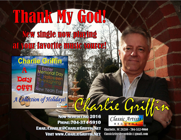 Charlie Griffin releases new Radio Single for 2016-THANK MY GOD!