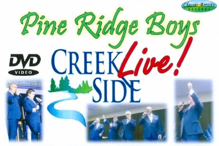 "Classic Artists Records releases Pine Ridge Boys ""Creekside Live!"""